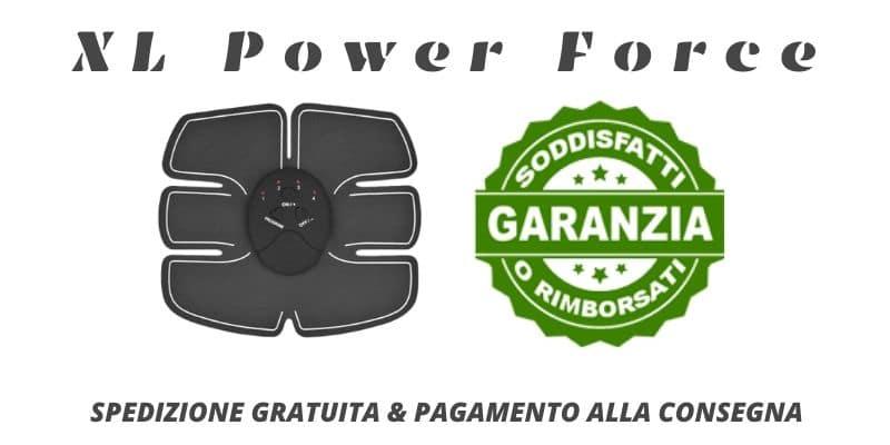 XL Power Force prodotto e garanzie